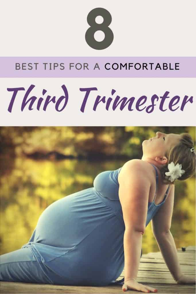8 Best Tips for a Comfortable Third Trimester