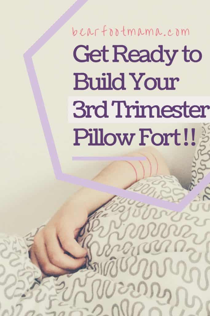 Pillow forts are necessary for a comfortable third trimester! Best Pregnancy Third Trimester. Are you a pregnant woman? Get the best tips and tricks to prepare yourself for labor and delivery. Sleep comfortably, and eat well.