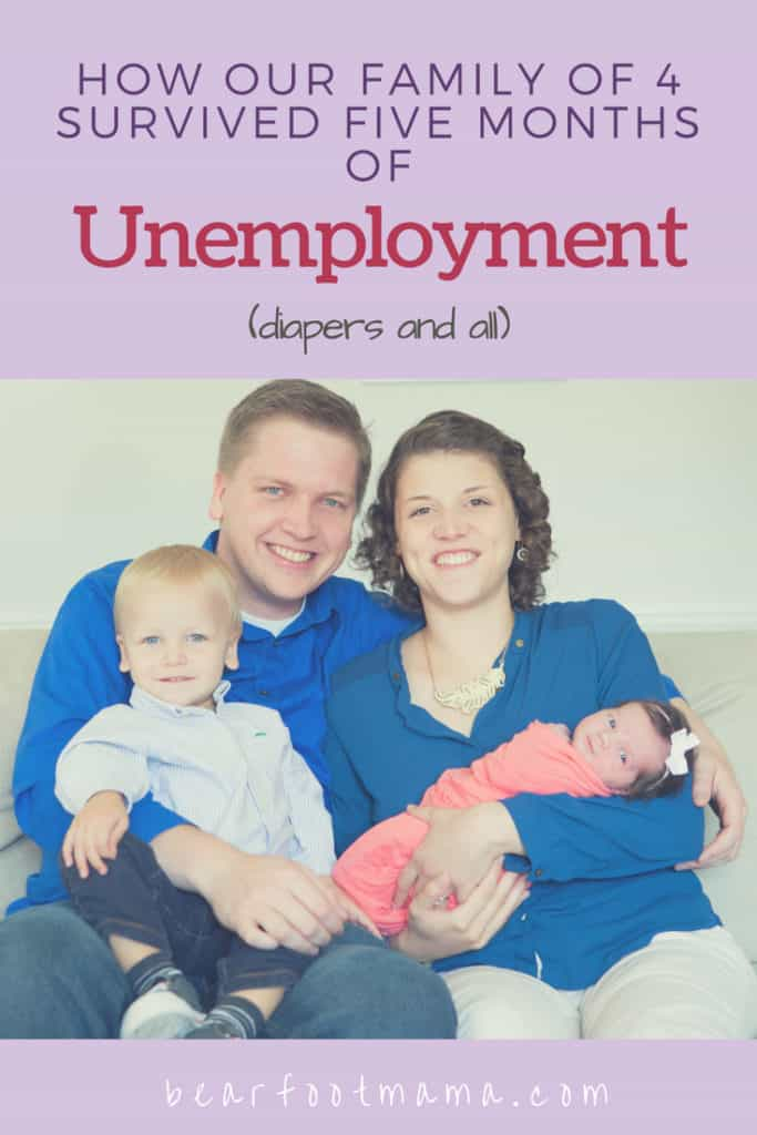 Learn how this family of four survived 5 months of unemployment. With 2 under 2 still in diapers, it took some creativity; but we adjusted our finances and spending to stick to our unemployment budget, and learned to thrive while unemployed.